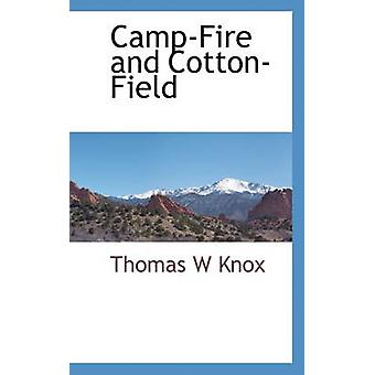 CampFire and CottonField by Knox & Thomas W