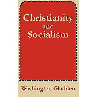Christendom en het socialisme door Gladden & Washington