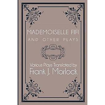 Mademoiselle Fifi och andra pjäser av Zola & Emile