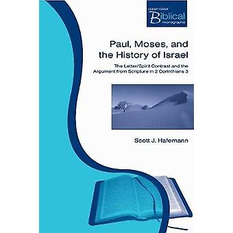 Paul Moses and the History of Israel by Hafemann & Scott J