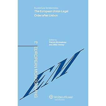 L'ordre juridique de l'Union européenne après Lisbonne par Birkinshaw & Patrick