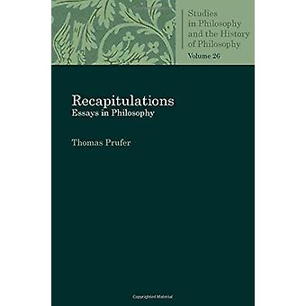 Recapitulations - Essays in Philosophy by Thomas Prufer - 978081323064