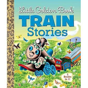 Little Golden Books Train Stories - 3 Books in 1 by Gertrude Crampton