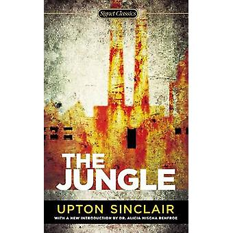 The Jungle by Upton Sinclair - Alicia Mischa Renfroe - 9780451472557