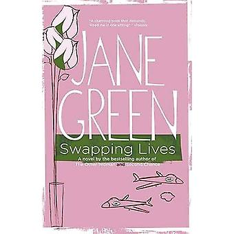 Swapping Lives by Jane Green - 9780452288508 Book