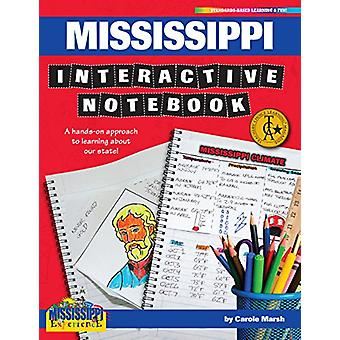 Mississippi Interactive Notebook - A Hands-On Approach to Learning abo
