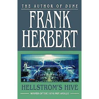 Hellstrom's Hive by Frank Herbert - 9780765317728 Book