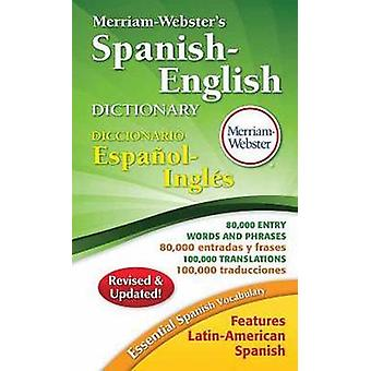 Merriam-Webster's Spanish-English Dictionary (2nd Revised edition) by