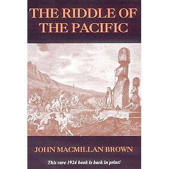 Riddle of the Pacific by John MacMillan Brown - 9780932813299 Book