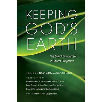 Keeping God's Earth - The Global Environment in Biblical Perspective b