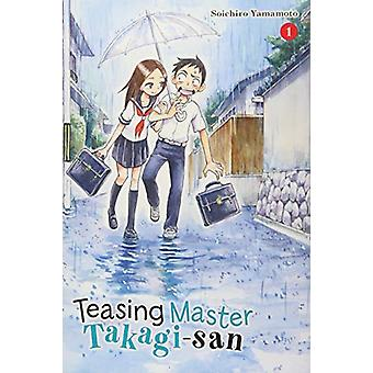 Teasing Master Takagi-san - Vol. 1 by Teasing Master Takagi-san - Vol