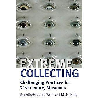 Collecte de l'extrême: Défier les pratiques musées du XXIe siècle