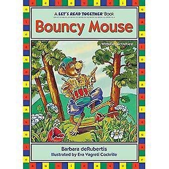 Bouncy Mouse (laten we samen lezen serie)