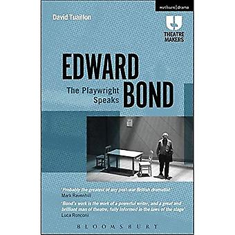 Edward Bond: The Playwright Speaks (Theatre Makers)