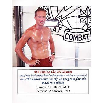 Maximieren Sie die Minimale Maximierung der Kraft und Ausdauer in einer minimalen Zeit von Andrews & Peter