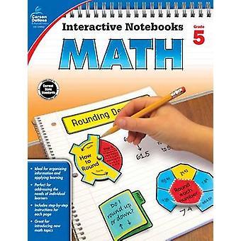 Math - Grade 5 by Carson-Dellosa Publishing - 9781483824666 Book