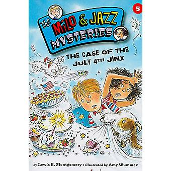 The Case of the July 4th Jinx by Lewis B Montgomery - Amy Wummer - 97