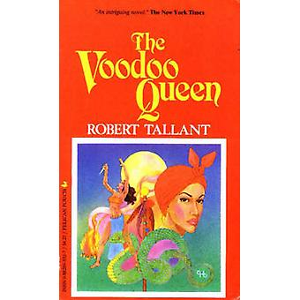 The Voodoo Queen (New edition) by Robert Tallant - 9780882893327 Book