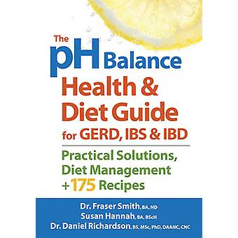 The pH Balance Health & Diet Guide for GERD - IBS & IBD - Practical So