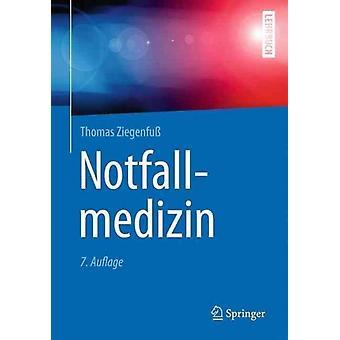 Notfallmedizin by Thomas Ziegenfu