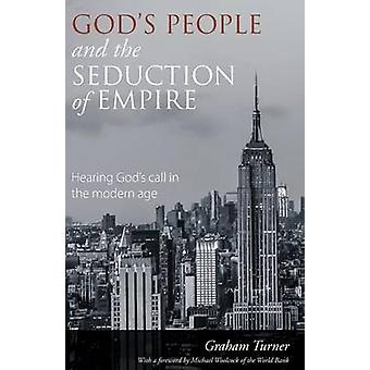 Gods People and the Seduction of Empire by Turner & Graham