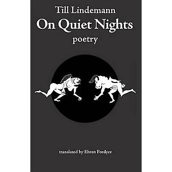On Quiet Nights by Lindemann & Till