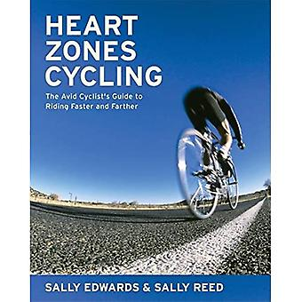 Heart Zones Cycling: The Avid Cyclist's Guide to Riding Faster and Farther (Heart Zones)