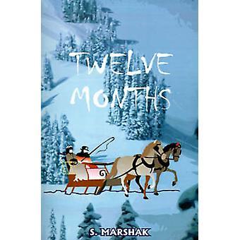 Twelve Months A FairyTale by Marshak & S.
