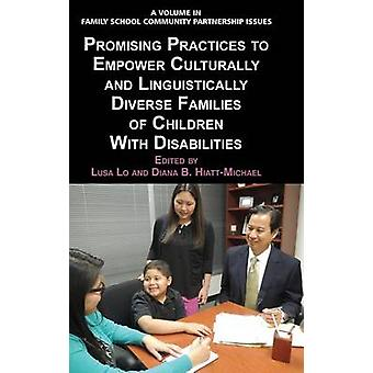 Promising Practices to Empower Culturally and Linguistically Diverse Families of Children with Disabilities Hc by Lo & Lusa