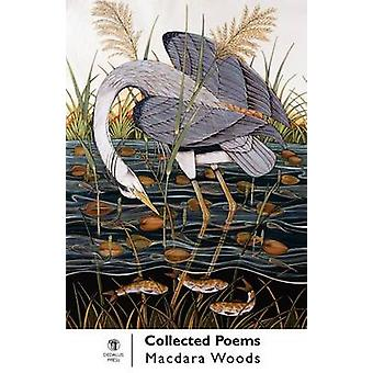 Collected Poems by Woods & Macdara