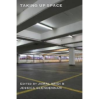 Taking Up Space by Aridi & Jamal