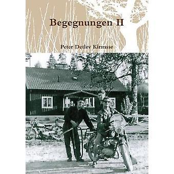 Begegnungen II by Kirmsse & Peter Detlev