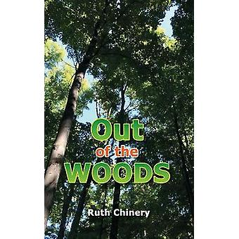 Out of the Woods by Chinery & Ruth