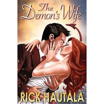 The Demons Wife by Hautala & Rick