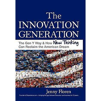 The Innovation Generation by Floren & Jenny
