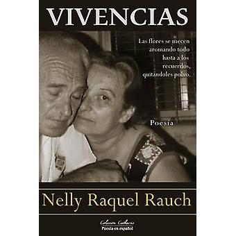 Vivencias by Rauch & Nelly Raquel