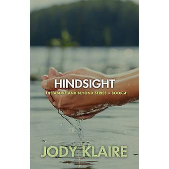 Hindsight by Klaire & Jody
