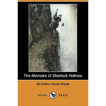 The Memoirs of Sherlock Holmes Dodo Press by Doyle & Arthur Conan