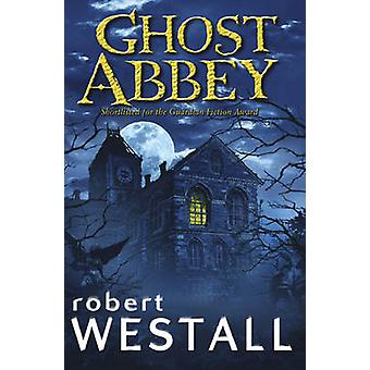Ghost Abbey di Robert Westall - 9780552568760 Libro