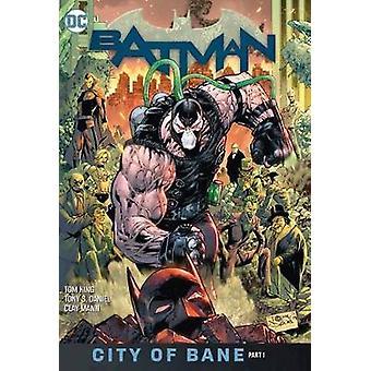 Batman Volume 12 - City of Bane Part 1 by Tom King - 9781401299583 Book