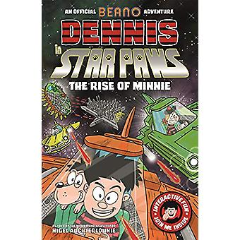 Dennis in Star Paws - The Rise of Minnie by Nigel Auchterlounie - 9781