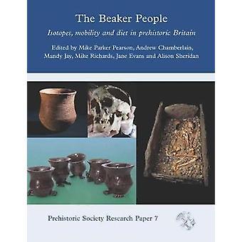 The Beaker People - Isotopes - Mobilité et Régime alimentaire en Bretagne préhistorique