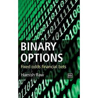 Binary Options - Fixed Odds Financial Bets by Hamish Raw - 97819056415