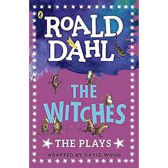 The Witches - The Plays by David Wood - 9780141374321 Book