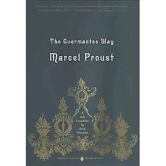 The Guermantes Way - v. 3 - In Search of Lost Time by Marcel Proust - 9