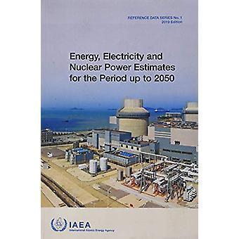 Énergie - électricité et nucléaire des estimations pour la période allant jusqu'au