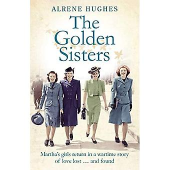 The Golden Sisters: The Heartwarming Sequel to Martha's Girls