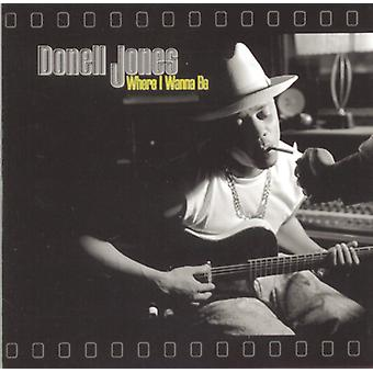 Donell Jones - Where I Wanna Be [CD] USA import
