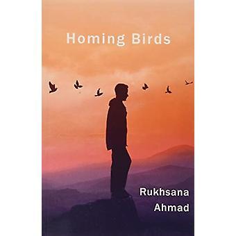 Homing Birds de Ahmad & Rukhsana