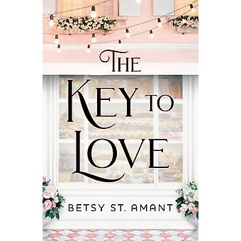 The Key to Love by Betsy St Amant